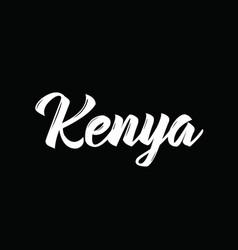Kenya text design calligraphy typography vector