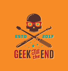 geek till the end abstract emblem sign or vector image