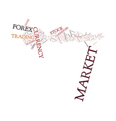 Forex market vs stock market which is right for vector