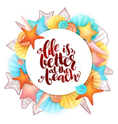 Hand lettering summer phrase - life is vector