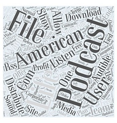 Podcast for this american life word cloud concept vector