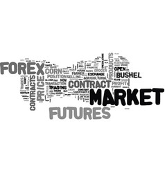 Forex or futures where to trade text background vector