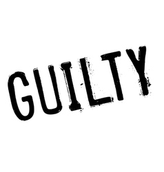 Guilty stamp rubber grunge vector