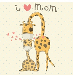 Greeting Card for Mothers Day with cute giraffes vector image vector image