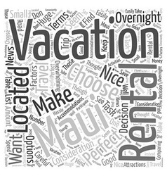 How to choose the perfect maui vacation rental vector