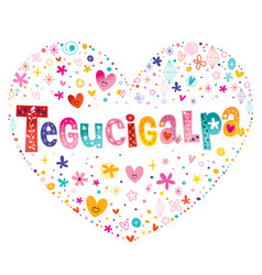 Tegucigalpa the capital of honduras vector