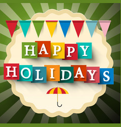Happy holidays retro card with flags vector