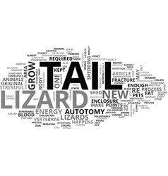 A lizards expendable tail text word cloud concept vector