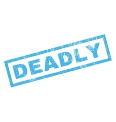 Deadly rubber stamp vector