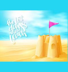 hand lettering summer inspirational phrase vector image