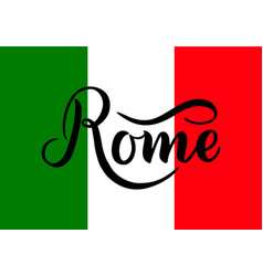 handwritten inscription rome and colors of the vector image