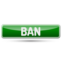 Ban - abstract beautiful button with text vector