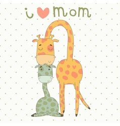 Greeting Card for Mothers Day with cute giraffes vector image
