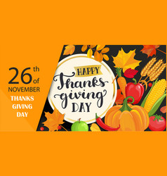 Happy thanksgiving day card with lettering in vector