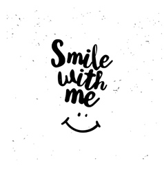 Smile with me quote vector image vector image