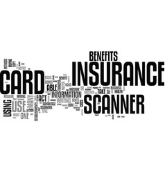 Benefits of an insurance card scanner text word vector
