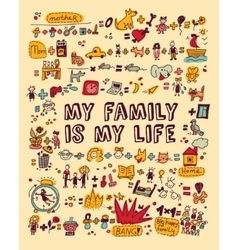 My family my life icons and objects color vector image vector image