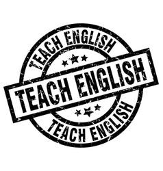 teach english round grunge black stamp vector image vector image