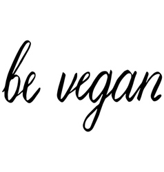 be vegan vector image