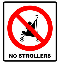 no strollers or pushchair vector image vector image