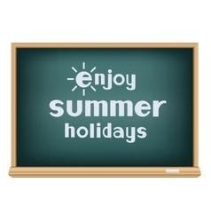 blackboard enjoy summer holidays vector image