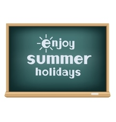 Blackboard enjoy summer holidays vector