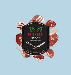 Design template for meat marketbutcher shop vector