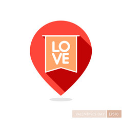 Flag with inscription love pin map icon vector