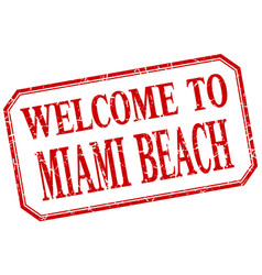 Miami beach - welcome red vintage isolated label vector