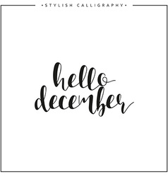Hello december time of year phrase in english vector