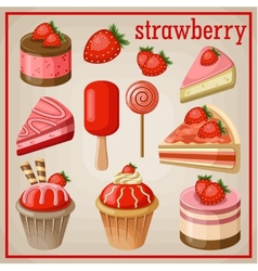 Set of sweets with strawberry vector image vector image