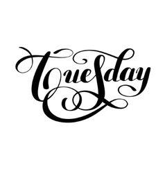 Tuesday day of the week handwritten black ink vector