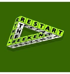 Restart the weekend quote typographic background vector