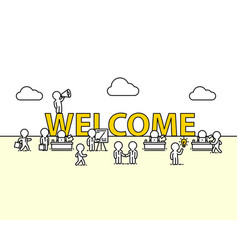 welcome text work office with people vector image