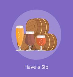 Have sip of three beer barrels vector