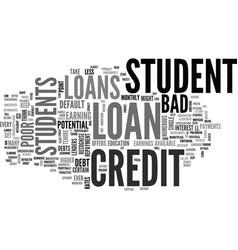 A look at bad credit student loans text word vector