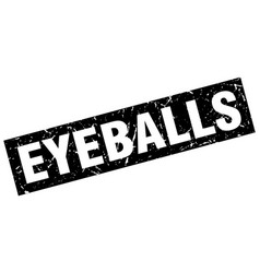 square grunge black eyeballs stamp vector image vector image