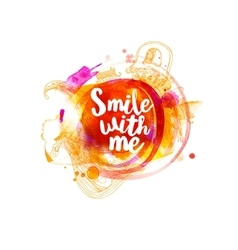 Smile with me typography at watercolor vector