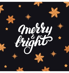 Merry and bright hand written letterng 2017 vector