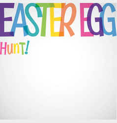 Bright typographic easter card in format vector