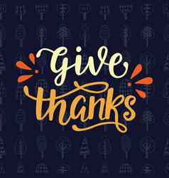 Give thanks thanksgiving day poster vector