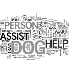 Benefits of assist dogs text word cloud concept vector
