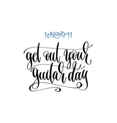 February 11 - get out your guitar day - han vector