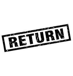 Square grunge black return stamp vector
