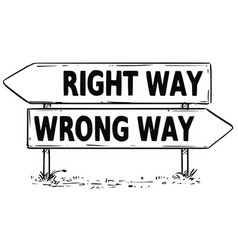 two arrow sign drawing of right or wrong way vector image