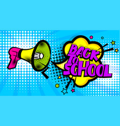 megaphone pop art back school vector image
