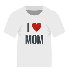 shirt i love mom icon isolated vector image