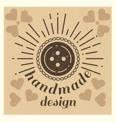 Love handmade design grunge vintage poster vector