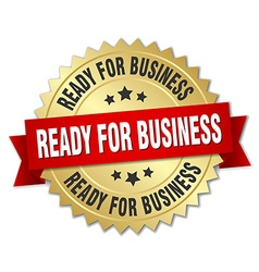 Ready for business 3d gold badge with red ribbon vector