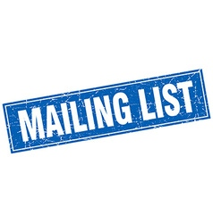 Mailing list blue square grunge stamp on white vector